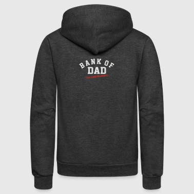 BANK OF DAD - Unisex Fleece Zip Hoodie