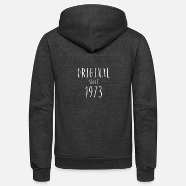 1973 Original since 1973 distressed - Born in 1973 - Unisex Fleece Zip Hoodie