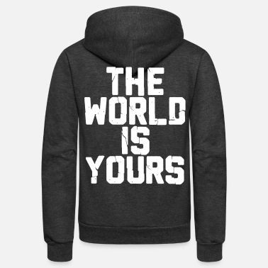 THE WORLD IZ YOURS - Unisex Fleece Zip Hoodie