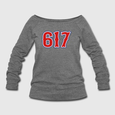 617 Boston, MA Area Code - Women's Wideneck Sweatshirt