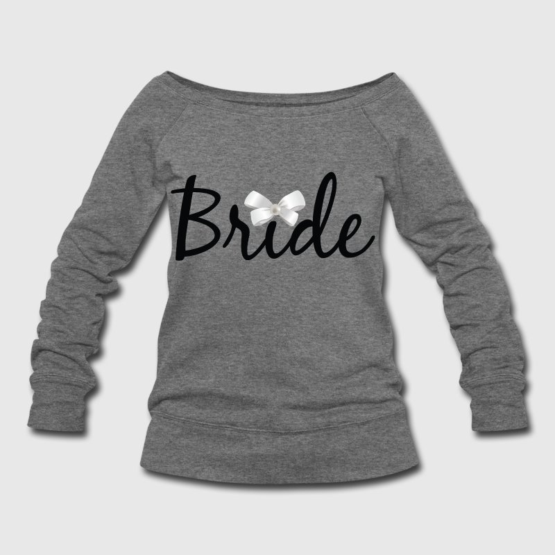 Bride - Women's Wideneck Sweatshirt