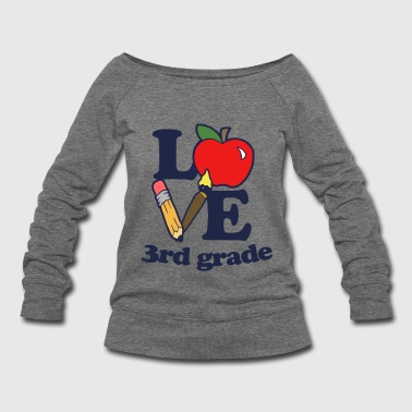 I love 3rd Grade - Women's Wideneck Sweatshirt