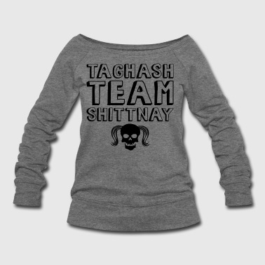 Team Shittnay - MPGIS Long Sleeve Shirts - Women's Wideneck Sweatshirt