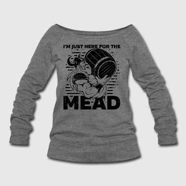 Viking I'm Just Here for the Mead - Women's Wideneck Sweatshirt