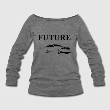 Future - Women's Wideneck Sweatshirt