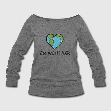 I'm With Her Gift - Women's Wideneck Sweatshirt
