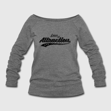 Attraction - Women's Wideneck Sweatshirt
