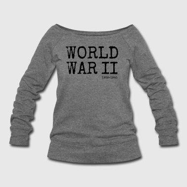 World War II 1939-1945 (Black) - Women's Wideneck Sweatshirt