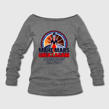 US Space Force New Military Branch Rocket to Mars Light - Women's Wideneck Sweatshirt