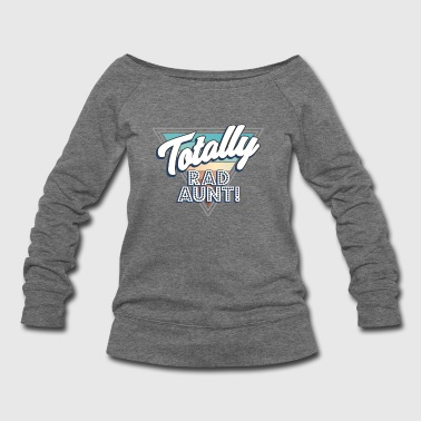Totally Rad Aunt Comics Nerd Genius Cool Family - Women's Wideneck Sweatshirt