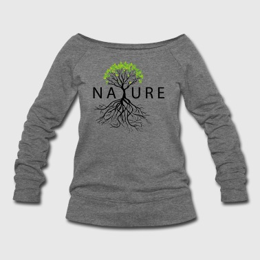Nature - Women's Wideneck Sweatshirt