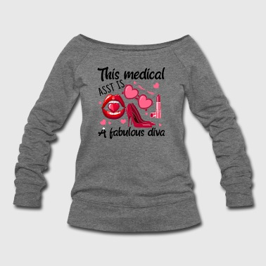 Medical Assistant Shirt - Women's Wideneck Sweatshirt