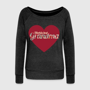 Worlds Best Grandma - Women's Wideneck Sweatshirt