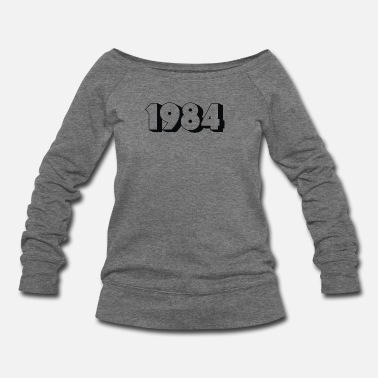 1984 1984 - Women's Wideneck Sweatshirt
