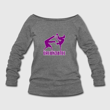 Breakdance Breakdancer Breakdancing Streetdance - Women's Wideneck Sweatshirt