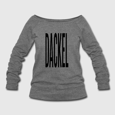 DACKEL - Women's Wideneck Sweatshirt