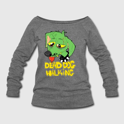 dead dog walking - Women's Wideneck Sweatshirt