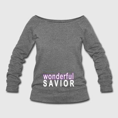 wonderful savior - Women's Wideneck Sweatshirt
