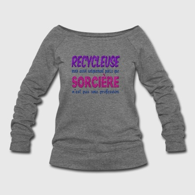 Witch Recycler - Women's Wideneck Sweatshirt
