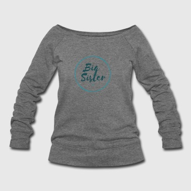 Big Sister 2018 - Women's Wideneck Sweatshirt