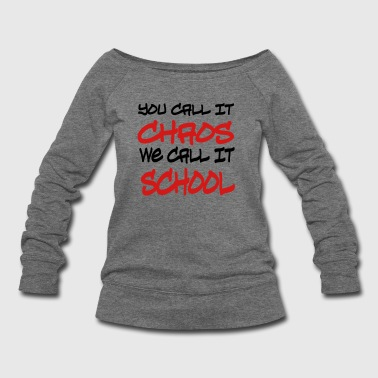 school - Women's Wideneck Sweatshirt