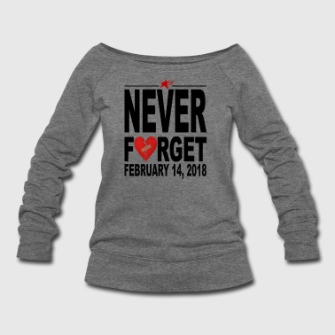 Never Forget 2-14-18 T-shirts - Women's Wideneck Sweatshirt