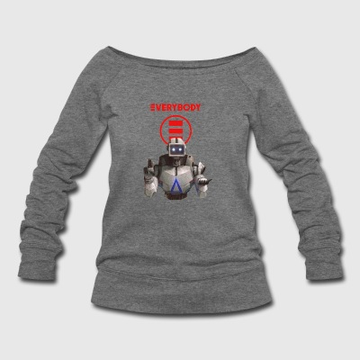 everybody - Women's Wideneck Sweatshirt