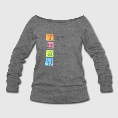 Motivation slogan - Women's Wideneck Sweatshirt