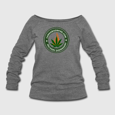 Cannabis On Fire T-shirts Legalize Cannabis - Women's Wideneck Sweatshirt