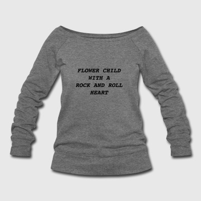 Flower Child With A Rock And Roll Heart - Women's Wideneck Sweatshirt