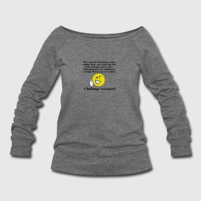Challenge Accepted - Women's Wideneck Sweatshirt