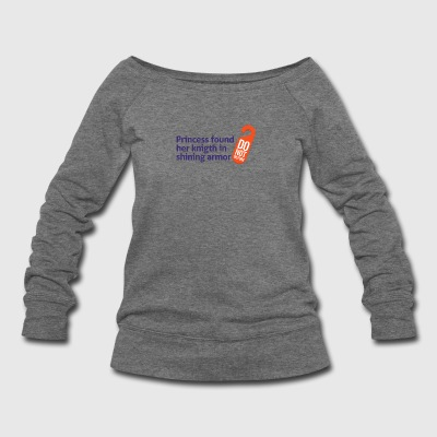 Princess Found Her Knight In Shining Armor! - Women's Wideneck Sweatshirt