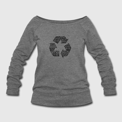 Recycling - Typography - Women's Wideneck Sweatshirt