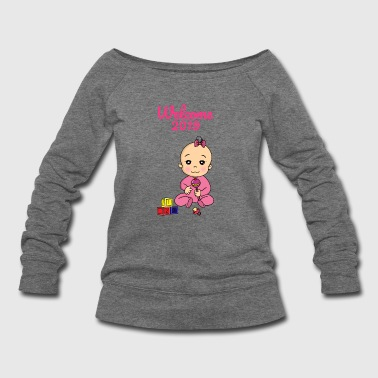 Welcome 2019 Bab Pregnant Pregnancyy - Women's Wideneck Sweatshirt