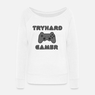 Computer Science Tryhard Gamer Gaming Gamepad Console addict - Women's Wide-Neck Sweatshirt