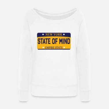State Of Mind State Of Mind Gifts - Women's Wide-Neck Sweatshirt