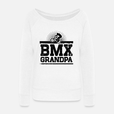 Bmx Grandfather BMX Grandpa - Women's Wide-Neck Sweatshirt