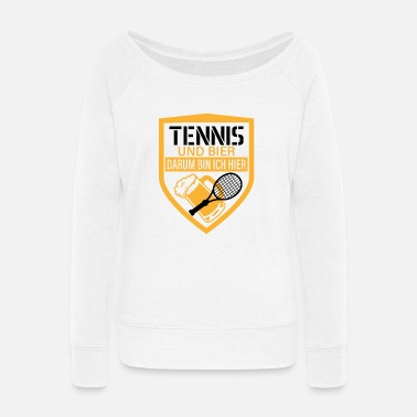 Whiskey Tennis and beer that's why I'm here party gift - Women's Wide-Neck Sweatshirt