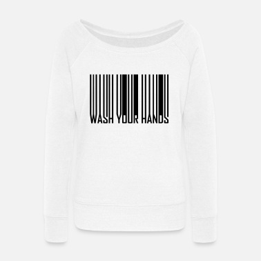 Code Barcode WASH YOUR HANDS - Women's Wide-Neck Sweatshirt