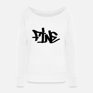 Fine Fine - Women's Wide-Neck Sweatshirt