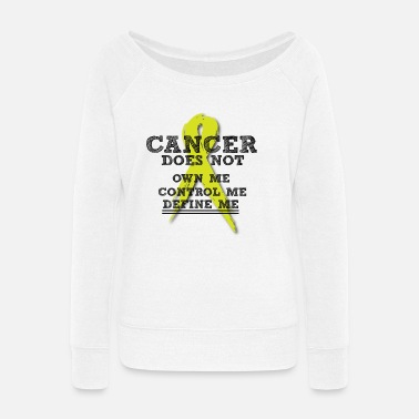 Lymphoma Cancer Lymphoma Cancer Does Not - Women's Wide-Neck Sweatshirt