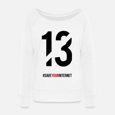 Save Your Internet Save Your Internet - Women's Wide-Neck Sweatshirt