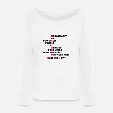 Hollywood Stop Hollywood Harassment - Women's Wide-Neck Sweatshirt