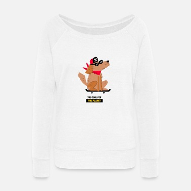 Featuring a dog on a skateboard - Women's Wide-Neck Sweatshirt