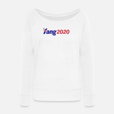 yang for president - Women's Wide-Neck Sweatshirt