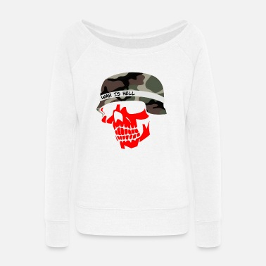 War is Hell - Women's Wide-Neck Sweatshirt