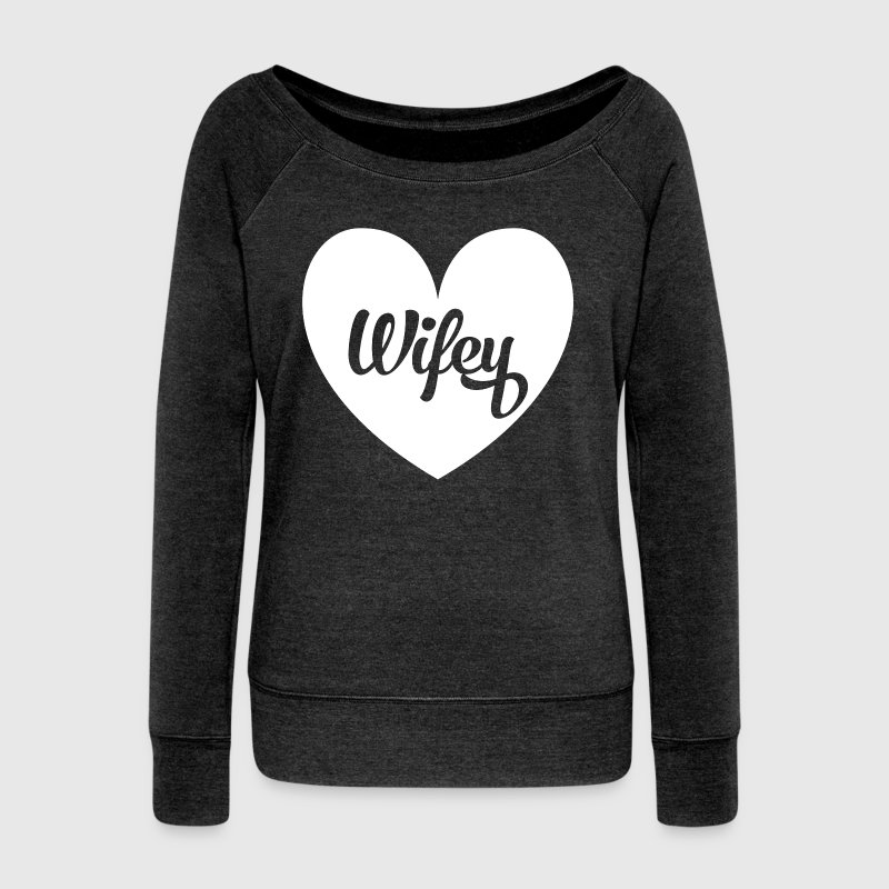 Wifey heart t shirt or sweatshirt - Women's Wideneck Sweatshirt