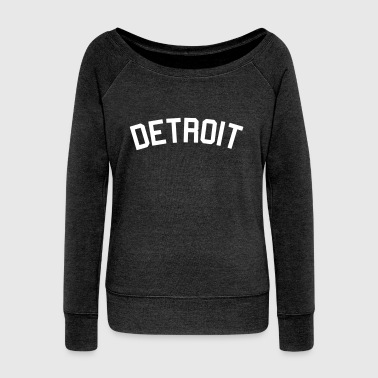 Detroit - Women's Wideneck Sweatshirt