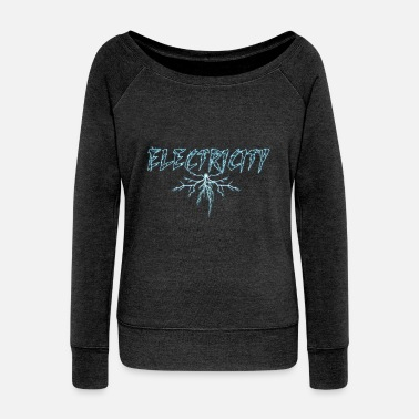 Power Lightning Electricity Electric Power Lightning Electric City - Women's Wide-Neck Sweatshirt