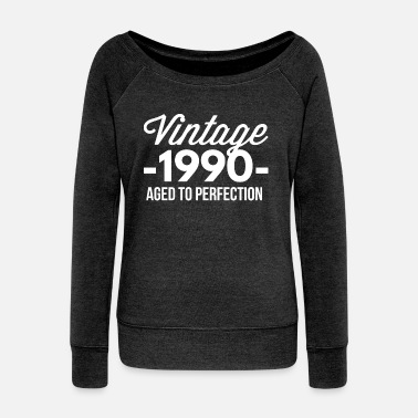 Aged To Perfection Vintage 1990 aged to perfection - Women's Wideneck Sweatshirt
